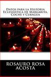 Datos para la Historia Eclesiástica de Margarita, Coche y Cubagua, Rosauro Rosa Acosta, 1492218308