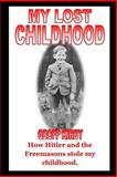 My Lost Childhood, Geoff Kirby, 1500298301