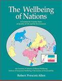 The Wellbeing of Nations : A Country-by-Country Index of Quality of Life and the Environment, Prescott-Allen, Robert, 1559638303