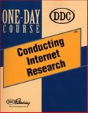 Conducting Internet Research, DDC Publishing Staff, 1562438301