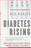 Diabetes Rising, Dan Hurley, 1607148307