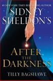 After the Darkness, Sidney Sheldon and Tilly Bagshawe, 0061728306