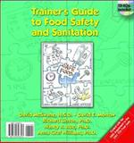 Trainer's Guide to Food Safety and Sanitation, McSwane, David and Morrow, David E., 0130648302