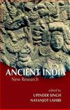 Ancient India : New Research, Lahiri, Nayanjot, 0198068301