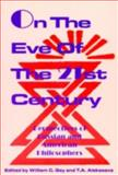On the Eve of the Twenty-First Century, , 084767830X