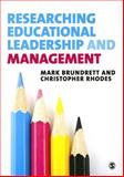 Researching Educational Leadership and Management, Brundrett, Mark and Rhodes, Christopher, 0857028308