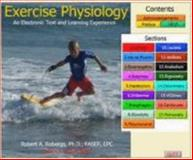 Exercise Physiology : An Electronic Text and Learning Experience, Robergs, Robert, 0981468306