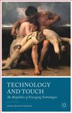 Technology and Touch : The Biopolitics of Emerging Technologies, Cranny-Francis, Anne, 1137268301