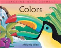 Colors, Melanie Watt, 155337830X