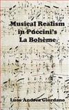 The Music Realism in la Bohème, Luca Andrea Giordano, 1909878308