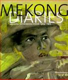 Mekong Diaries : Viet Cong Drawings and Stories, 1964-1975, Buchanan, Sherry, 0226078302