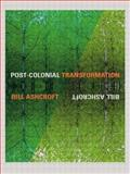 Post-Colonial Transformation, Bill Ashcroft, 0415238307