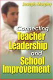 Connecting Teacher Leadership and School Improvement, , 0761988300