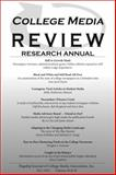 College Media Review Research Annual : 2011-2013, Vol. 49 And 50,, 0991428307