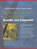 Apache Jakarta Commons : Reusable Open Source Components, Iverson, Will, 0131478303