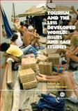 Tourism and the Less Developed World : Issues and Case Studies, David Harrison, 0851998305