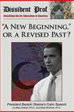 A New Beginning, or a Revised Past?, Mary Grabar and Brian E. Birdnow, 0986018309