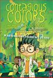 The Contagious Colors of Mumpley Middle School, Fowler DeWitt, 1442478306