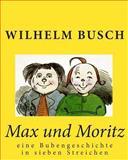 Max und Moritz, Wilhelm Busch, 145282830X