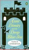 Aunt Dimity and the Deep Blue Sea, Nancy Atherton, 0143038303