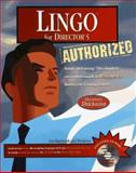 Lingo for Director 5 Authorized, Macromedia, Inc. Staff, 0201688301