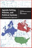 Agenda Setting, Policies, and Political Systems : A Comparative Approach, , 022612830X