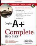 CompTIA A+ Complete Study Guide, Quentin Docter and Emmett Dulaney, 0470048301