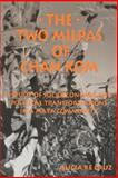 The Two Milpas of Chan Kom : Scenarios of a Maya Village Life, Cruz, Alicia Re, 0791428303