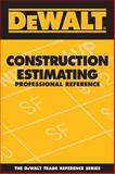 Construction Estimating Professional Reference, Ding, Adam and American Contractors Educational Services Staff, 0977718301