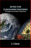 After the Clockwork Universe : The Emerging Science and Culture of Integral Society, Triangle Center for Complex Systems, 0979868300