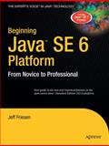 Java SE 6 Platform, Jeff Friesen, 159059830X
