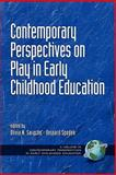 Contemporary Perspectives on Play in Early Childhood Education 9781930608306