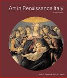 Art in Renaissance Italy, Paoletti, John T. and Radke, Gary M., 013091830X