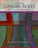 Gender Roles : A Sociological Perspective, McManama, John and Lindsey, Linda L., 0132448300