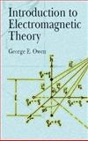 Introduction to Electromagnetic Theory, Owen, George E., 0486428303