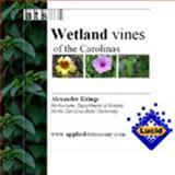 Wetland Vines of the Carolinas 9780974048307