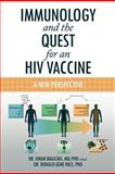 Immunology and the Quest for an Hiv Vaccine, Omar Bagasra and Donald Gene Pace, 146850830X