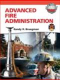 Advanced Fire Administration, Bruegman, Randy R., 0135028302