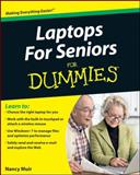 Laptops for Seniors for Dummies, Nancy C. Muir, 0470578300