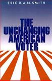 The Unchanging American Voter 9780520068308