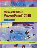 Microsoft® PowerPoint® 2010, Beskeen, David W., 0538748303