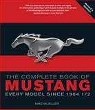 The Complete Book of Mustang, Mike Mueller, 0760338302