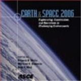Earth and Space 2006, , 0784408300