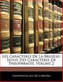 Les Caractères de la Bruyère, Theophrastus and Jean de la Bruyère, 1142928306