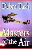 Masters of the Air, Tash, Debra, 1592798306