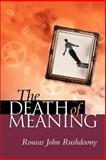 The Death of Meaning, Rousas John Rushdoony, 1879998300