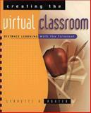 Creating the Virtual Classroom, Lynnette R. Porter, 0471178306