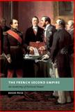 The French Second Empire : An Anatomy of Political Power, Price, Roger, 0521808308