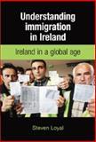 Understanding Immigration in Ireland 9780719078309