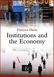 Institutions and the Economy 1st Edition